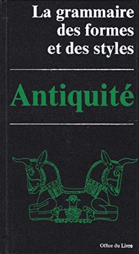 La grammaire des formes et des styles: Amiet, Pierre /