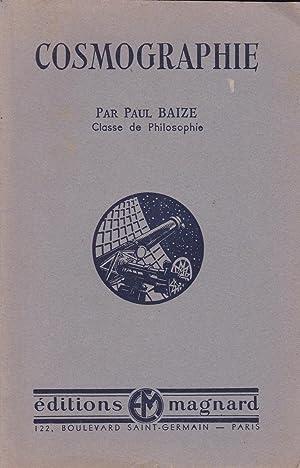 Cosmographie - Classe de philosophie: Baize, Paul