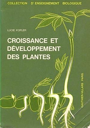 Croissance et développement des plantes: Kofler, Lucie