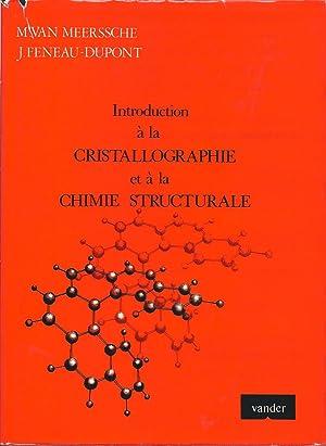 Introduction à la cristallographie et à la: Meerssche, Maurice Van