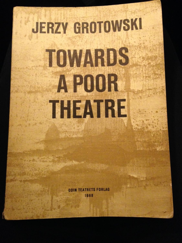 Jerzy Grotowski Towards A Poor Theatre Ebook