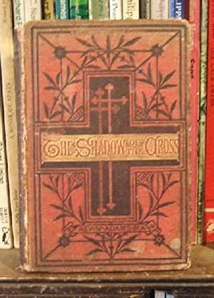 The Shadow of the Cross: ADAMS, WILLIAM REV.