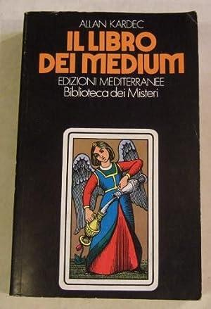 Il Libro Dei Medium: KARDEC, ALAN