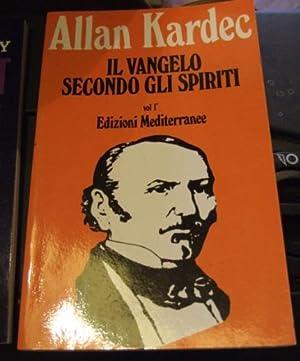 Il Vangelo Secondo Gli Spiriti Vol 1: KARDEC, ALAN