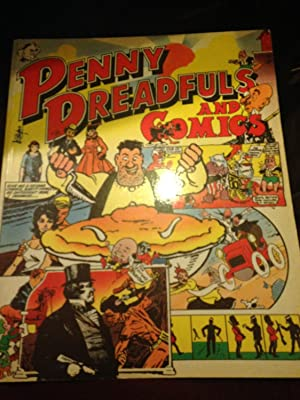 Penny Dreadfuls and Comics : English Periodicals for Children from Victorian Times to the Present...