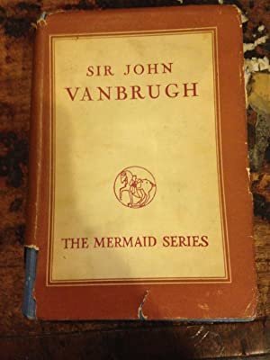 The Mermaid Series : Sir John Vanbrugh