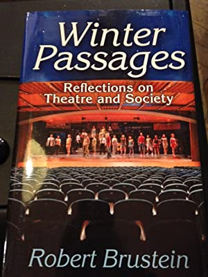 Winter Passages : Reflections on Theatre and Society