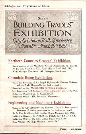 Catalogue and Programme of Music : Sixth Building Trades Exhibition City Exhibition Hall, Manches...