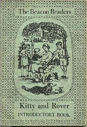 The Beacon Readers: Kitty and Rover Introductory: M. E. Sullivan