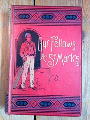 Our Fellows at St. Mark's: a School: RHOADES, WALTER C.