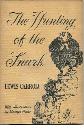 The Hunting of the Snark: CARROLL, Lewis