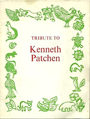Tribute to Kenneth Patchen: EVERSON, William, Lawrence
