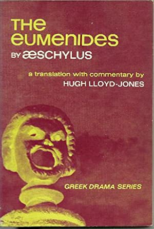The Eumenides (translation and Commentary By Hugh Lloyd-Jones)