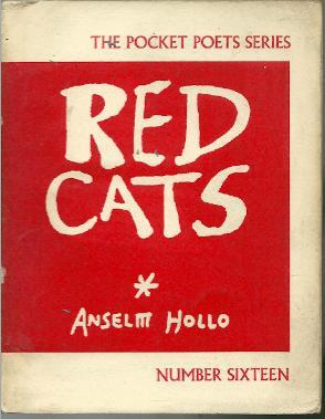 Red Cats (Pocket Poets Series No.16): HOLLO, ANSELM (ED.)