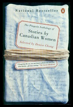 THE PENGUIN ANTHOLOGY OF STORIES BY CANADIAN WOMEN: The Meaning of Marriage; Madame Hortensia ...