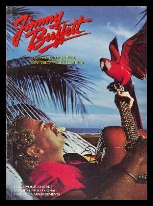 SONGS YOU KNOW BY HEART - Jimmy Buffett's