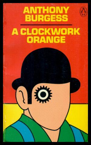 an analysis of the free will in a clockwork orange by anthony burgess Reverse naturalization in translation of a anthony burgess, a clockwork orange and results of an analysis of the translation of a clockwork orange.