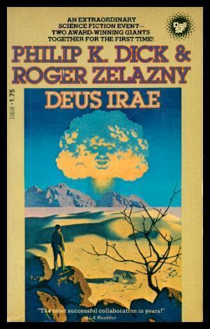 Deus Irae, Philip K. Dick; Roger Zelazny