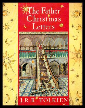 Father Christmas Letters Tolkien.The Father Christmas Letters
