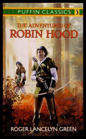 THE ADVENTURES OF ROBIN HOOD: Green, Roger Lancelyn