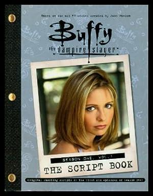 BUFFY - The Vampire Slayer - Original Shooting Scripts Season One - Volume 1: Welcome to the ...