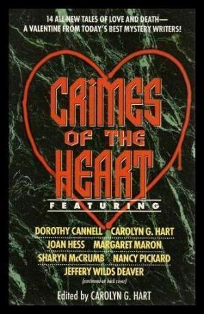 CRIMES OF THE HEART: Hart, Carolyn G.