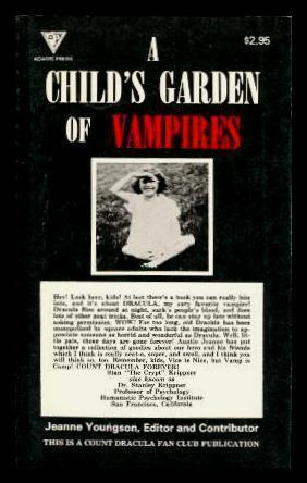 A CHILD'S GARDEN OF VAMPIRES: The Three: Youngson, Jeanne (editor)