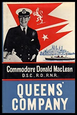 QUEENS' COMPANY: MacLean, Commodore Donald