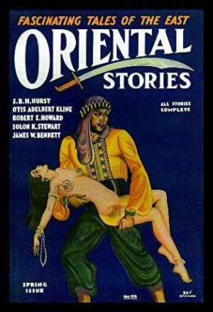ORIENTAL STORIES - Volume 1, number 4: Wright, Farnsworth (editor)