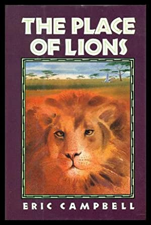 THE PLACE OF LIONS: Campbell, Eric