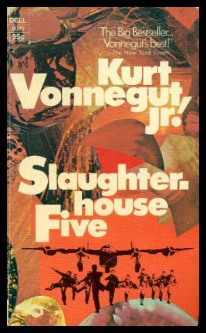 SLAUGHTERHOUSE FIVE - or The Children's Crusade: Vonnegut, Kurt Jr.