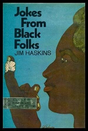 JOKES FROM BLACK FOLKS: Haskins, Jim