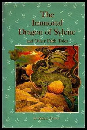 THE IMMORTAL DRAGON OF SYLENE - and: Tilton, Rafael