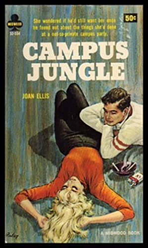 CAMPUS JUNGLE: Ellis, Joan (pen
