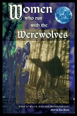 WOMEN WHO RUN WITH THE WEREWOLVES: Keesey, Pam (editor)