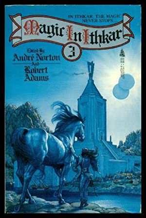 MAGIC IN ITHKAR (3) Three: Norton, Andre; Adams,