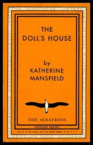 THE DOLL'S HOUSE: The Tiredness of Rosabel;: Mansfield, Katherine