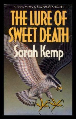 THE LURE OF SWEET DEATH - A: Kemp, Sarah (pen