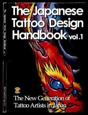 THE JAPANESE TATTOO DESIGN HANDBOOK - Volume: Walsh, Steve (introduction)