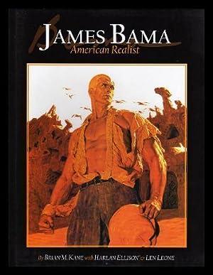 JAMES BAMA - American Realist: Kane, Brian M.