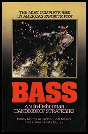 BASS - An In-Fisherman Handbook of Strategies: Murray, Bobby; Lindner,
