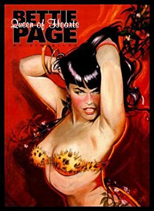 BETTIE (Betty) PAGE - Queen of Hearts: Silke, Jim (edited