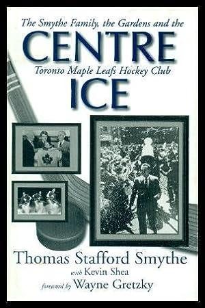 CENTRE ICE - The Smythe Family, the: Smythe, Thomas Stafford