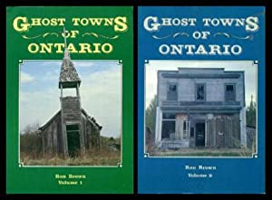 GHOST TOWNS OF ONTARIO - Volume (1): Brown, Ron