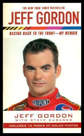 JEFF GORDON - Racing Back to the: Gordon, Jeff (with