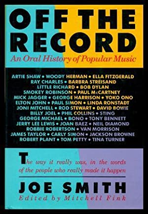 OFF THE RECORD - An Oral History: Smith, Joe (edited