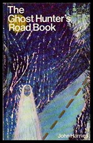 THE GHOST HUNTER'S ROAD BOOK