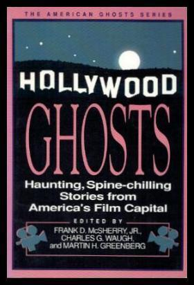 HOLLYWOOD GHOSTS: McSherry, Jr., Frank