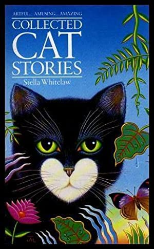 COLLECTED CAT STORIES: Whitelaw, Stella
