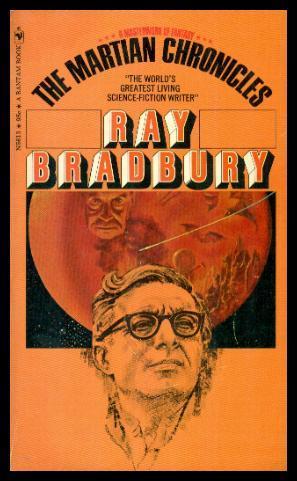 THE MARTIAN CHRONICLES: Bradbury, Ray